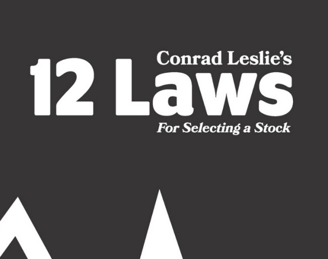 things we want conrad leslie's 12 laws for selecting a stock