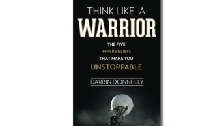 The 5 Simple And Famous Lessons Inside 'Think Like A Warrior' Will Make You Unstoppable