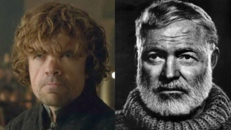 Who Said It: Tyrion Lannister or Ernest Hemingway?