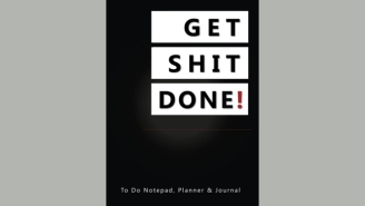 Only Motivated People Are Allowed To Buy This 'Get It Done' Daily Planner