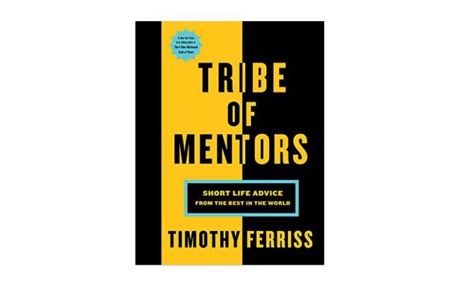 Tribe of Mentors Tim Ferriss Book