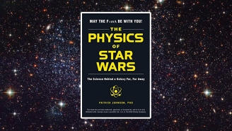 'Physics of Star Wars' Explains How Movie Fiction Might Actually Be Possible In Real Life