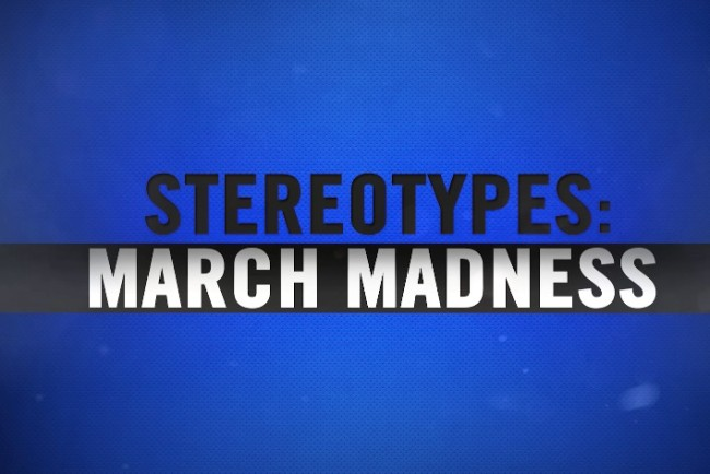 March Madness stereotypes