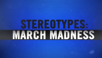 These March Madness Stereotypes Are Too Real And We're All Guilty Of These