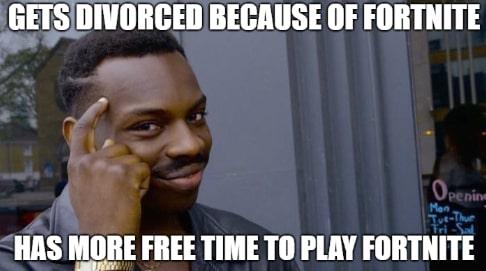 fortnite_divorce_roll_safe_meme