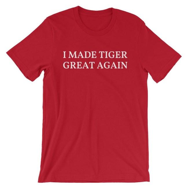 I Made Tiger Great Again Shirt buy