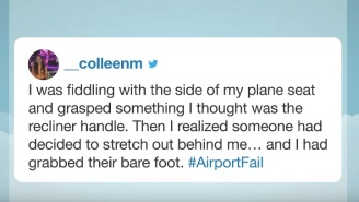 The Hashtag #AirportFail Was Trending After People Shared Their Worst And Most Embarrassing Travel Stories
