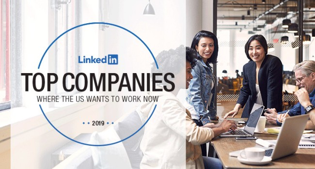 LinkedIn 2019 Top Companies List Reveals 50 Best Places To Work