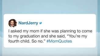 People Are Sharing The Most Outrageous Things Their Moms Have Said In Honor Of Mother's Day