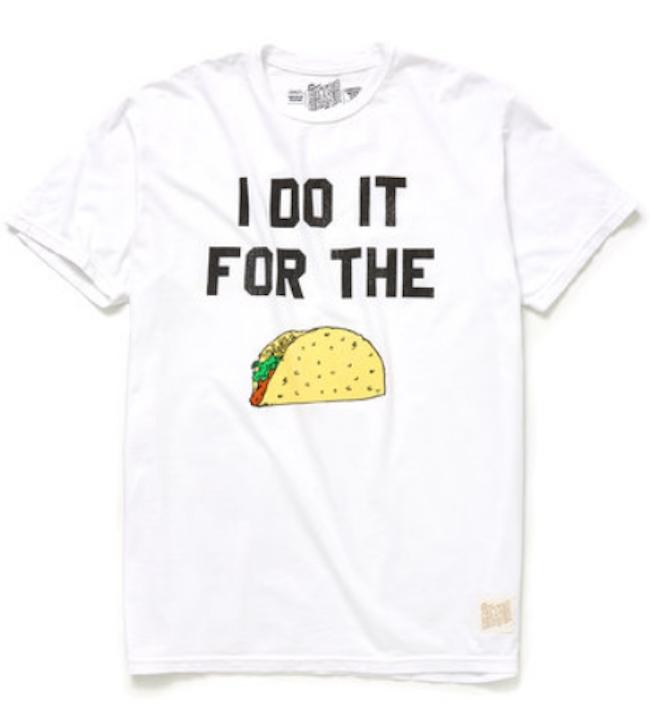'I Do It For The Taco' tee from Original Retro