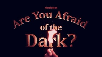 Nickelodeon Is Rebooting 'Are You Afraid Of The Dark?' For Some Serious Nightmare-Driven Nostalgia