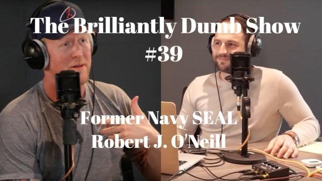 brilliantly dumb show podcast robert o'neill
