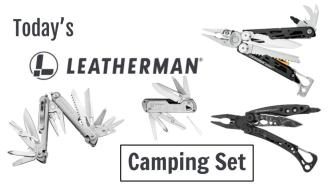 Today's Leatherman: Camping Set
