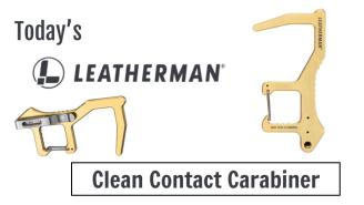 Today's Leatherman: Clean Contact Carabiner