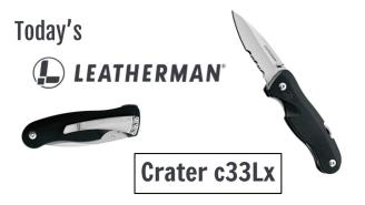 Today's Leatherman: Crater c33Lx