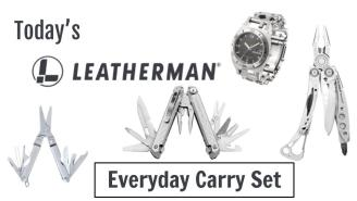 Today's Leatherman: Everyday Carry Set