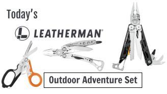 Today's Leatherman: Outdoor Adventure Set
