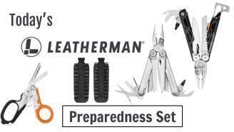 Today's Leatherman: Preparedness Set