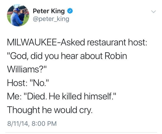 peter king robin williams death tweet