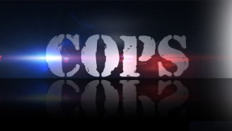 'COPS' Back In Production, Resumes Filming in Washington State, But Won't Air In The U.S.