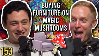 Furniture Shopping On Hallucinogenic Mushrooms Is A Recipe For Disaster