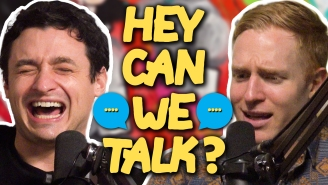 Is 'Hey Can We Talk?' The Sentence Most Likely To Ruin Your Month?