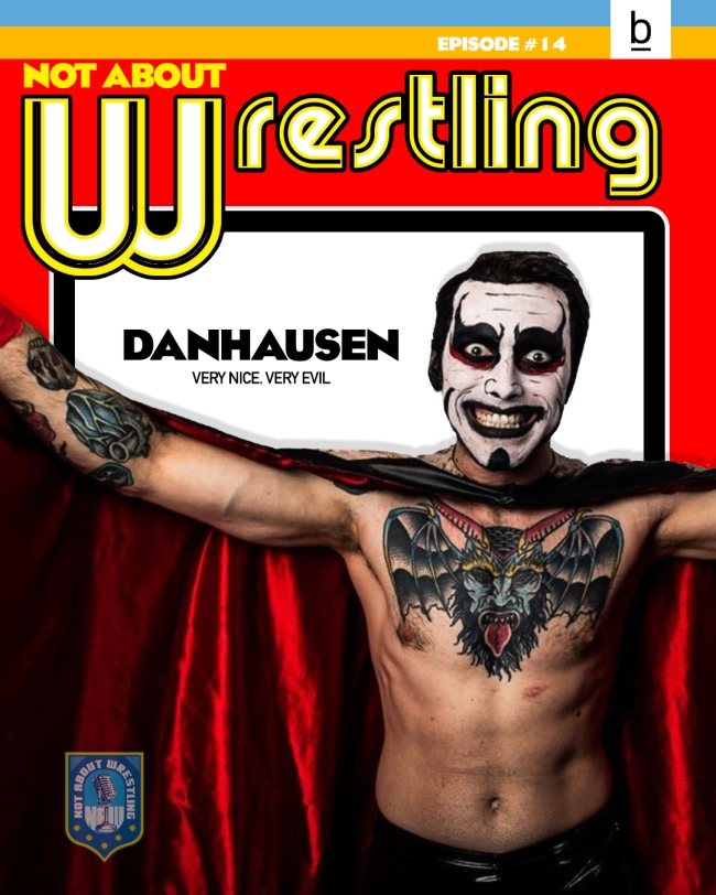 Danhausen Not About Wrestling Interview