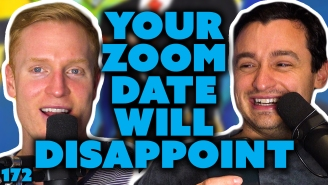 Your Zoom Date Will Disappoint In Person, On Oops The Podcast