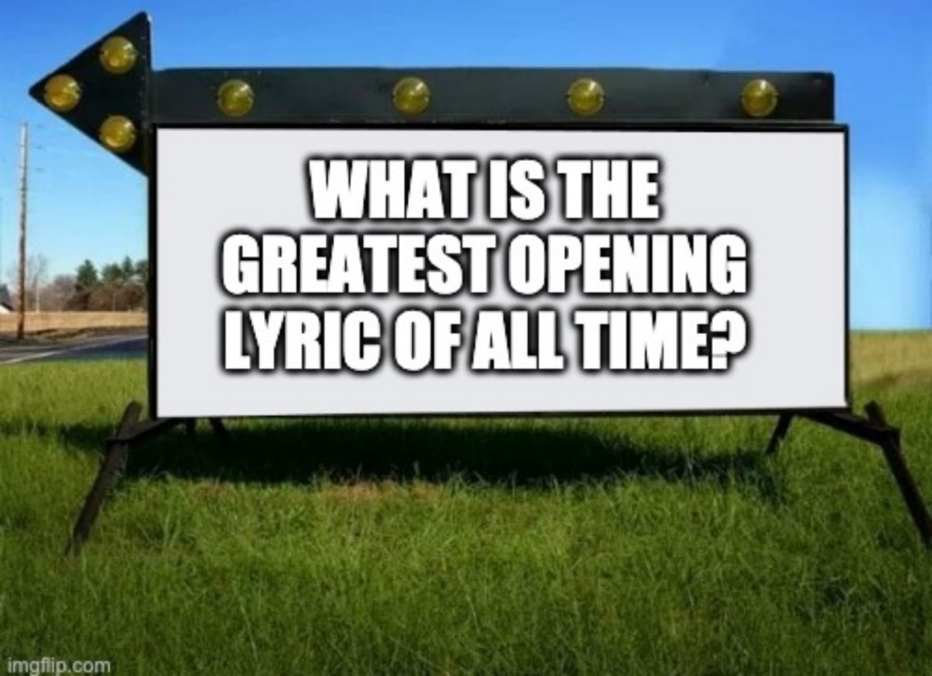 greatest opening lyrics of all time