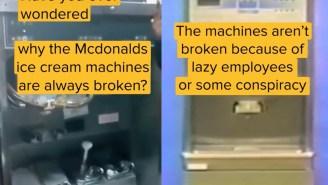 TikToker Explains Why The McDonald's Ice Cream Machine Is Always Broken